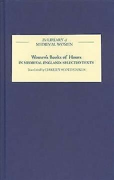 Women's Books of Hours in Medieval England : Selected Texts Translated from L...