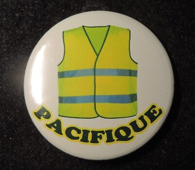 Pin Button Badge Ø38mm  LES GILETS JAUNES ( Pacifique )