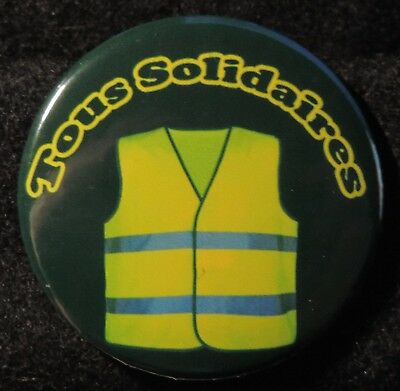 Pin Button Badge Ø38mm  LES GILETS JAUNES ( Tous Solidaires )