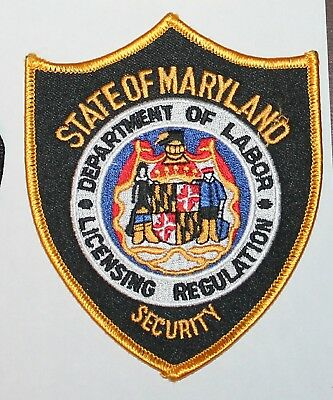 STATE OF MARYLAND Security Dept of Labor - Licensing Regulation MD Police patch