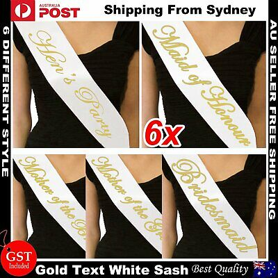 6x White Gold Bride To Be Hens Night Party Sash Sashes Bachelorette Bridesmaid A