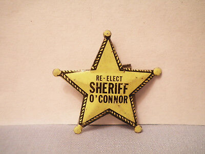 Vintage Re-Elect Sheriff O'Connor Political Campaign Lapel Badge Button