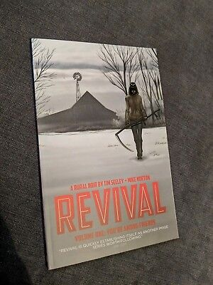 Revival Vol 1 Time Seeley + Mike Horton