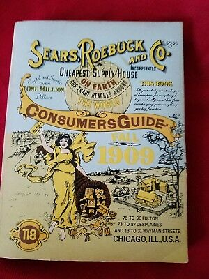 Sears Roebuck and Co. Fall 1909 Consumer's Guide Reprinted in 1979 PAPERBACK