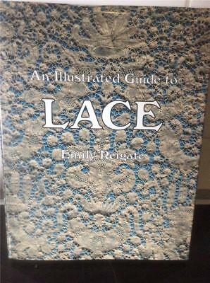 An Illustrated Guide to Lace by Emily Reigate Lacemaking Book HBDC