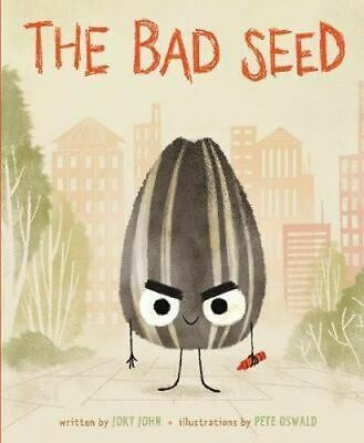 NEW The Bad Seed By Jory John Hardcover Free Shipping