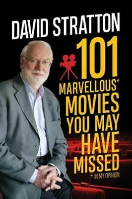 NEW 101 Marvellous Movies You May Have Missed By David Stratton Paperback