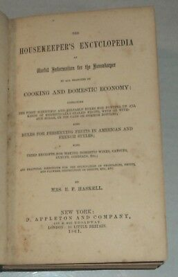 1861 1ST ED. RARE CIVIL WAR COOK BOOK: HOUSEKEEPER'S ENCYCLOPEDIA by MRS HASKELL
