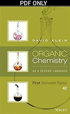 [PDF] Organic Chemistry as a Second Language : First Semester Topics by Klein 4e