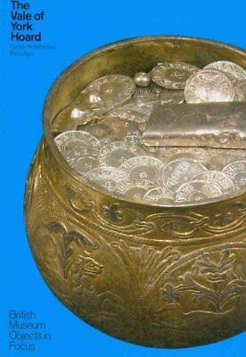 Vale of York Hoard, Paperback by Ager, Barry; Williams, Gareth, ISBN 07141181...