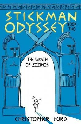 Stickman Odyssey 2 : The Wrath of Zozimos, Hardcover by Ford, Christopher, IS...