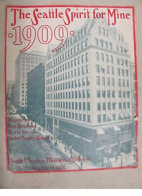 Rare The Seattle Spirit For Mine 1909 Ayp Sheet Music Bronner And Blomquist