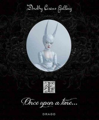 Once upon a Time, Hardcover by Dorothy Circus Gallery (COR), Brand New, Free ...