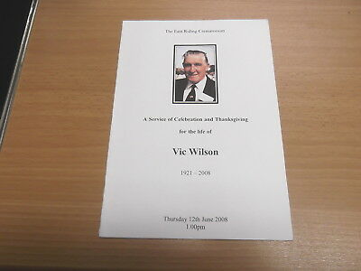A Service of Celebration and Thanksgiving for the Life of Vic Wilson 1921-2008