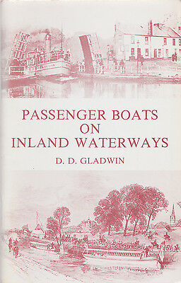 Passenger Boats on Inland Waterways by D.D. Gladwin (Paperback 1979) [Canals]