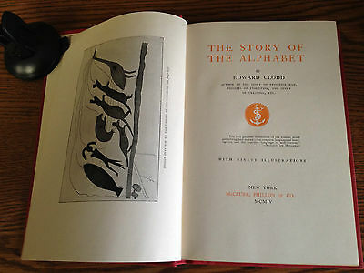 Story Of The Alphabet-Clod-Library Of Valuable Knowledge 1904 Important Illus-Nf