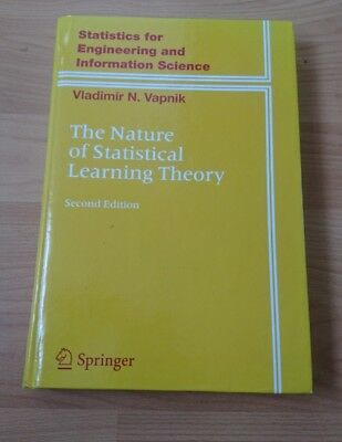 The Nature of Statistical Learning Theory (Statistics for Engineering and Inf...