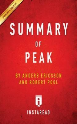 Summary of Peak by Anders Ericsson and Robert Pool | Includes Analysis, Brand...