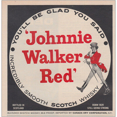 1962 Johnnie Walker Red: You'll Be Glad You Said Vintage Print Ad