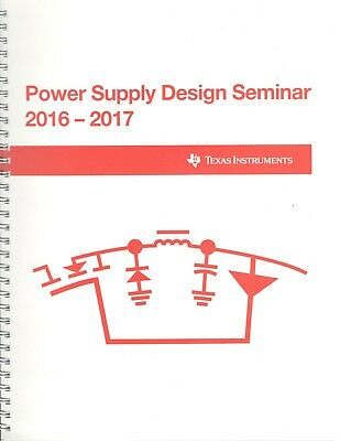 Power Supply Design Seminar 2016-2017 by Texas Instruments