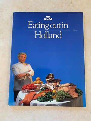 Vintage 1984 KLM Royal Dutch Airlines Eating Out in Holland Book