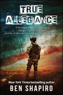 True Allegiance, Paperback by Shapiro, Ben, Brand New, Free shipping in the US