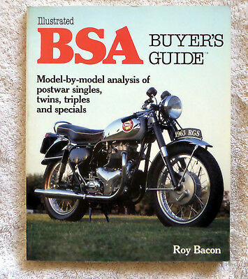 Illustrated Buyer's Guide: The BSA Illustrated Buyer's Guide by Roy Bacon (1990,