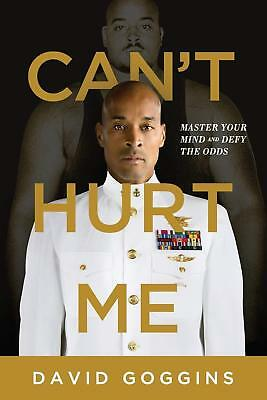Cant Hurt Me Master Your Mind and Defy the Odds by David Goggins EPUB/MOBI/PDF
