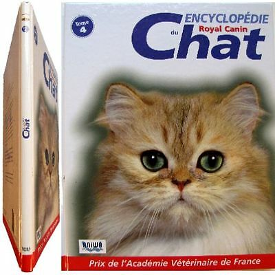 Encyclopédie du chat tome 4 Royal Canin 2003 Paragon Vaissaire race comportement