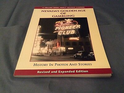 Nevada's Golden Age of Gambling - Revised & Expanded Edition 2001 *Signed?*