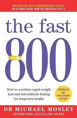 NEW The Fast 800 By Michael Mosley Paperback Free Shipping