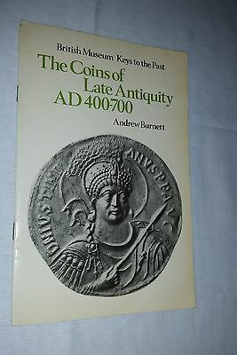 Coins of Late Antiquity British Museum booklet Andrew Burnett 1977 17 pages