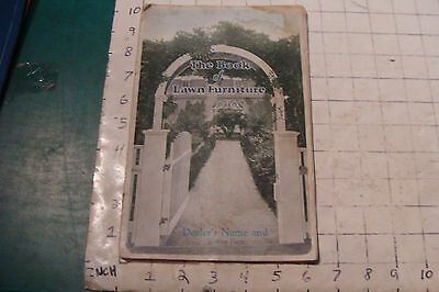 1925 THE BOOK OF LAWN FURNITURE--Long Bell lumber--CATALOG, 36pgs STAINED