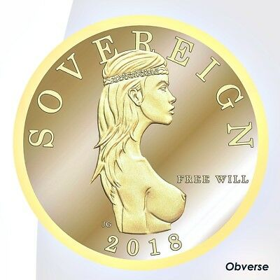 2018 Free Will Sovereign 1/10 Troy oz .9999 Fine Gold Proof-like Bullion Round