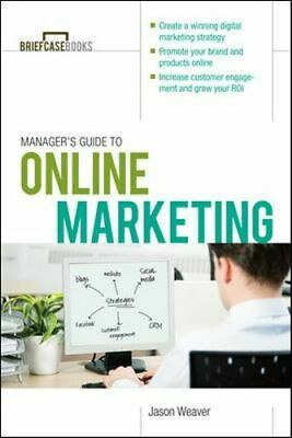 NEW Managers Guide To Online Marketing By Jason Weaver Paperback Free Shipping