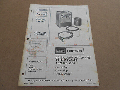 Sears Craftsman A C 230 Amp/dc 140 Amp Triple Range Arc Welder Owners Manual (Mo