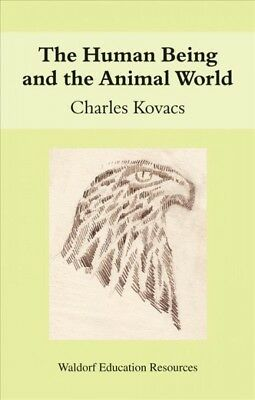 Human Being and the Animal World, Paperback by Kovacs, Charles, ISBN 08631564...