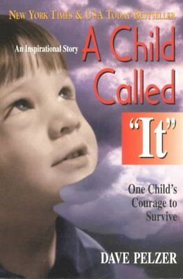 """Child Called """"It"""" : One Child's Courage to Survive, Paperback by Pelzer, Davi..."""