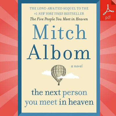The Next Person You Meet in Heaven by Mitch Albom | Fast eDelivery (PDF)