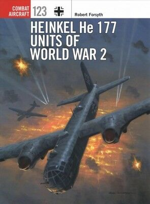 Heinkel He 177 Units of World War 2, Paperback by Forsyth, Robert; Laurier, J...