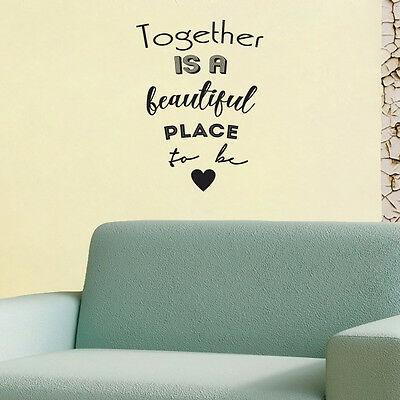 Together Is A Beautiful Place To Be Wall Decal Home Decor Quote Wall Decal Love