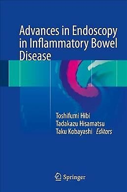 Advances in Endoscopy in Inflammatory Bowel Disease, Hardcover by Hibi, Toshi...