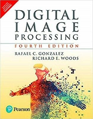 Digital Image Processing by Richard E. Woods and Rafael C. Gonzalez DHL SHIP