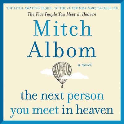 *** The Next Person you Meet in Heaven (Mitch Albom) - PDF, EPUB, MOBI e.b00k