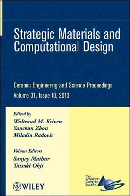 Ceramic Engineering and Science Proceedings : Strategic Materials and Computa...