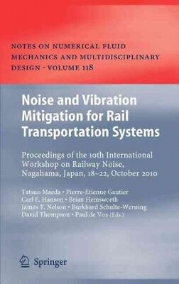 Noise and Vibration Mitigation for Rail Transportation Systems : Proceedings ...