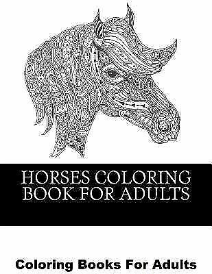 HORSES COLORING BOOK for Adults: Beautiful Horse Coloring ...