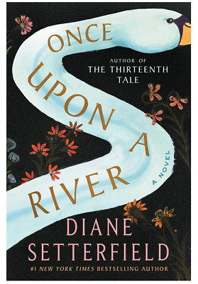 Once Upon A River by Diane Setterfield Epub via email