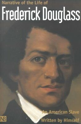 Narrative of the Life of Frederick Douglass, an American Slave, Paperback by ...