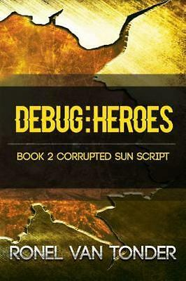 Debug : Heroes, Paperback by Van Tonder, Ronel, Like New Used, Free shipping ...